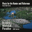 Music for the Hunter and Fisherman